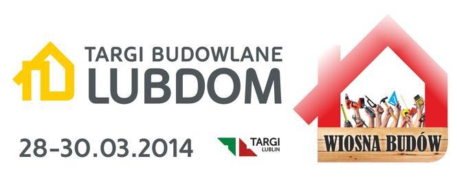 Targi Budowlane LUBDOM - 28-30 marca 2014